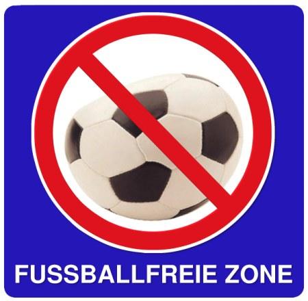 Hinweisschild: Fußballfreie Zone